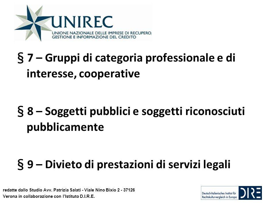 § 7 – Gruppi di categoria professionale e di interesse, cooperative § 8 – Soggetti pubblici e soggetti riconosciuti pubblicamente § 9 – Divieto di prestazioni di servizi legali redatte dallo Studio Avv.