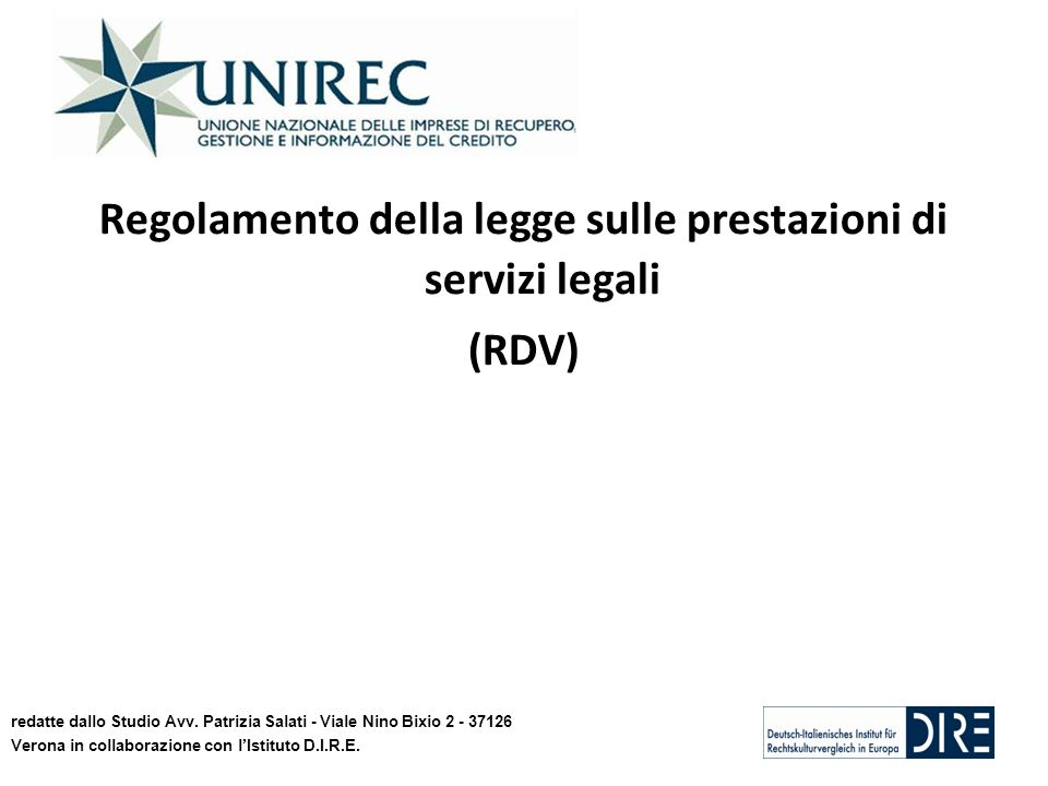 Regolamento della legge sulle prestazioni di servizi legali (RDV) redatte dallo Studio Avv. Patrizia Salati - Viale Nino Bixio 2 - 37126 Verona in col