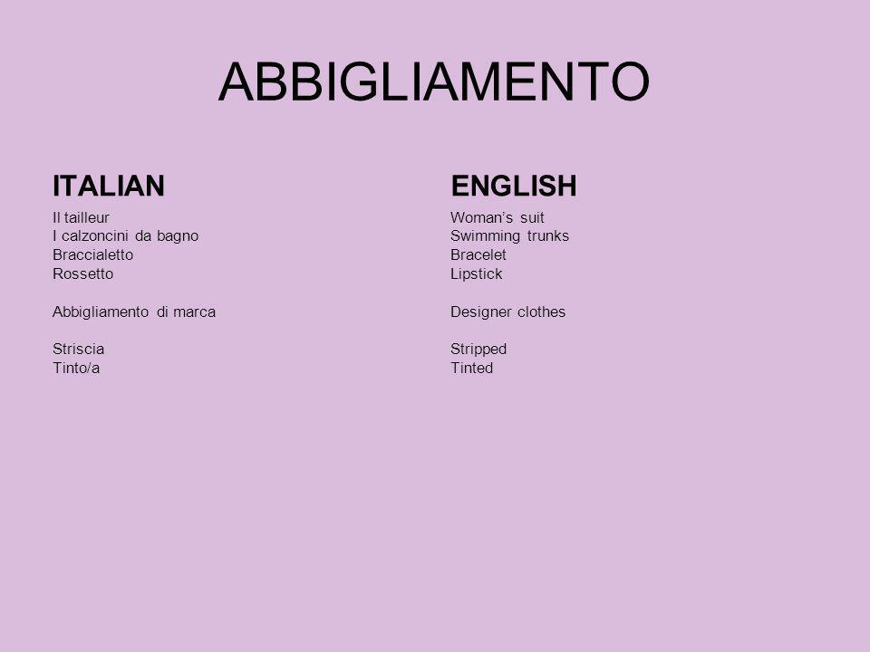 ABBIGLIAMENTO ITALIAN Il tailleur I calzoncini da bagno Braccialetto Rossetto Abbigliamento di marca Striscia Tinto/a ENGLISH Womans suit Swimming tru