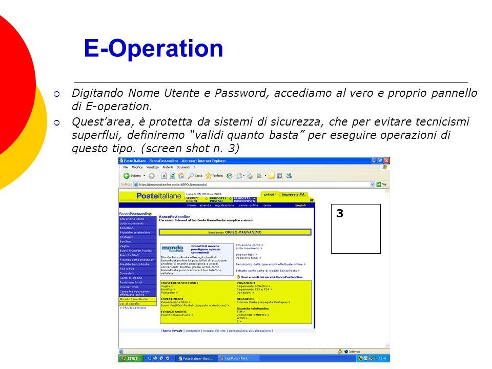 E-Operation Digitando Nome Utente e Password, accediamo al vero e proprio pannello di E-operation.