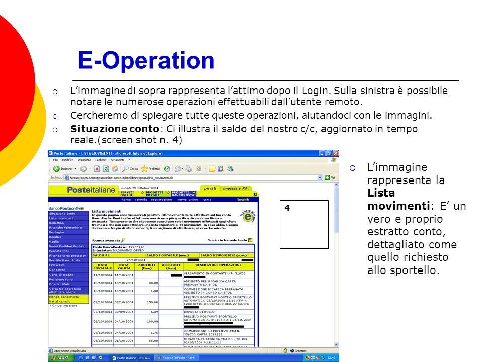 E-Operation Limmagine di sopra rappresenta lattimo dopo il Login.
