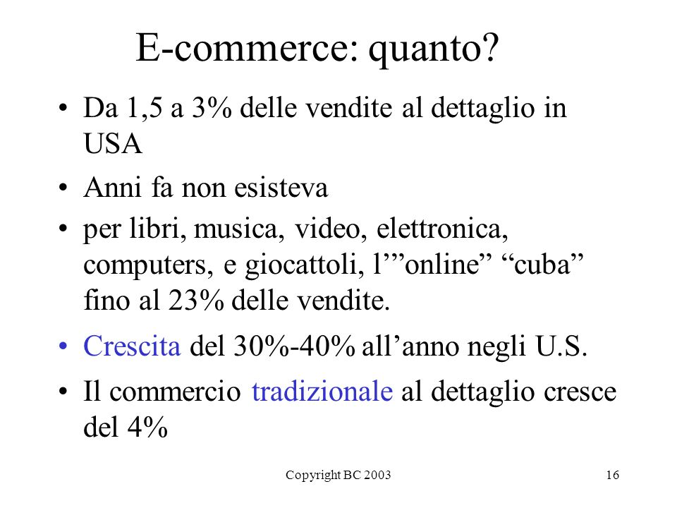 Copyright BC 200316 E-commerce: quanto.