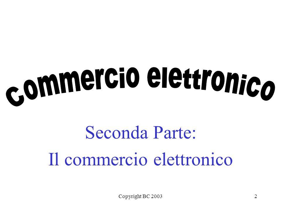 Copyright BC 20033 Commercio Elettronicoooo!