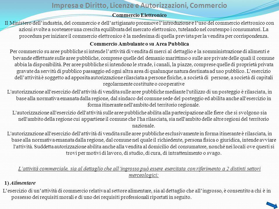 Impresa e Diritto, Licenze e Autorizzazioni, Commercio Commercio Elettronico Il Ministero dellindustria, del commercio e dellartigianato promuove lint