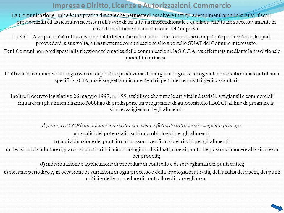 Impresa e Diritto, Licenze e Autorizzazioni, Commercio La Comunicazione Unica è una pratica digitale che permette di assolvere tutti gli adempimenti a