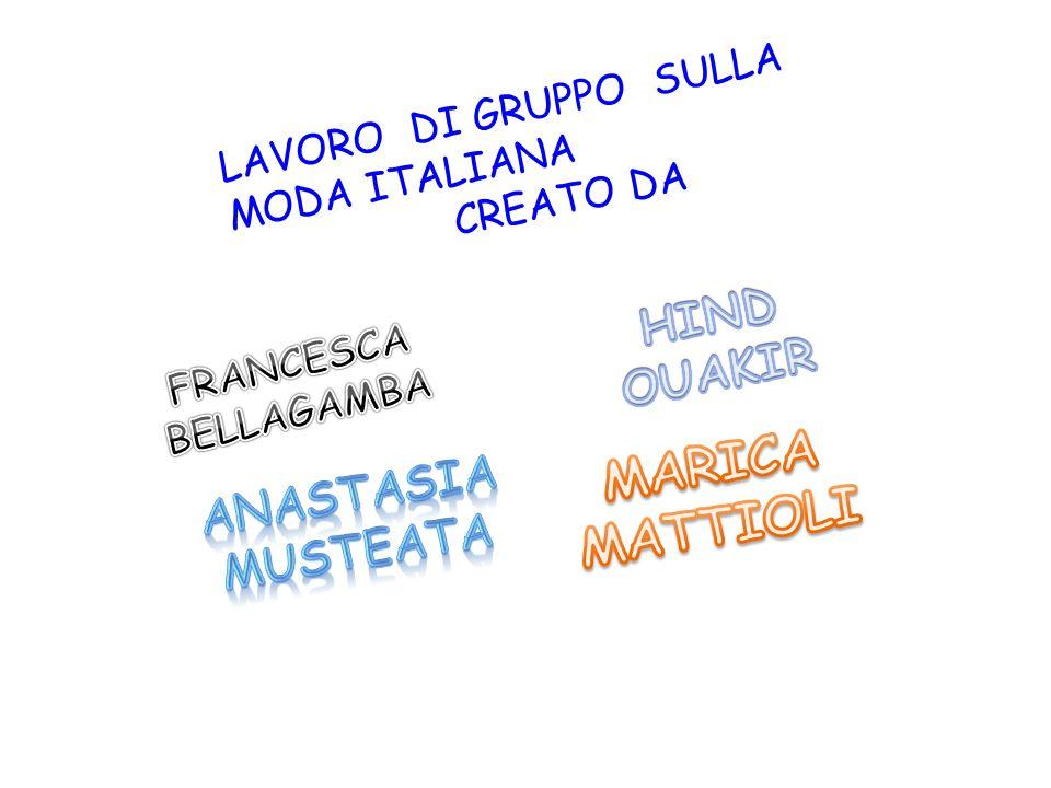 LAVORO DI GRUPPO SULLA MODA ITALIANA CREATO DA
