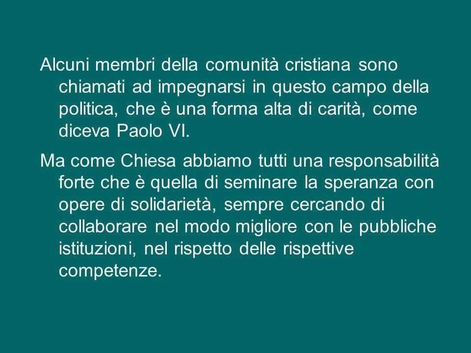 La società italiana oggi ha molto bisogno di speranza, e la Sardegna in modo particolare.