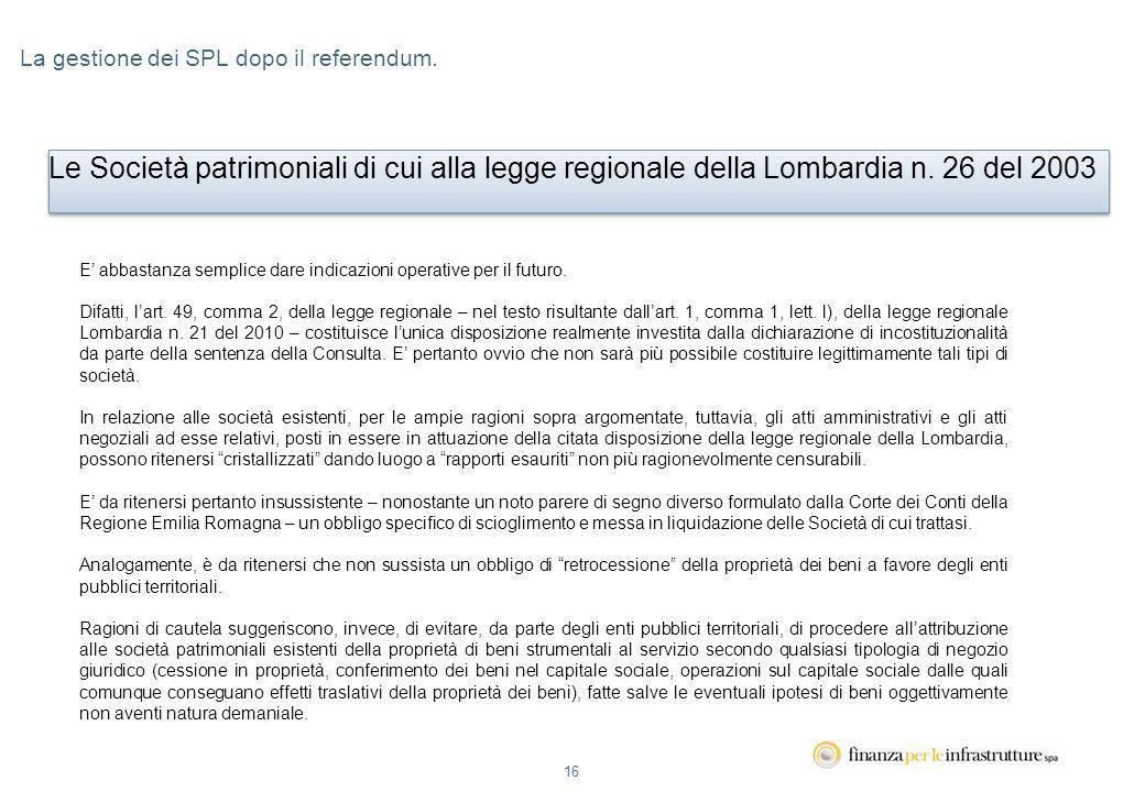 16 La gestione dei SPL dopo il referendum.
