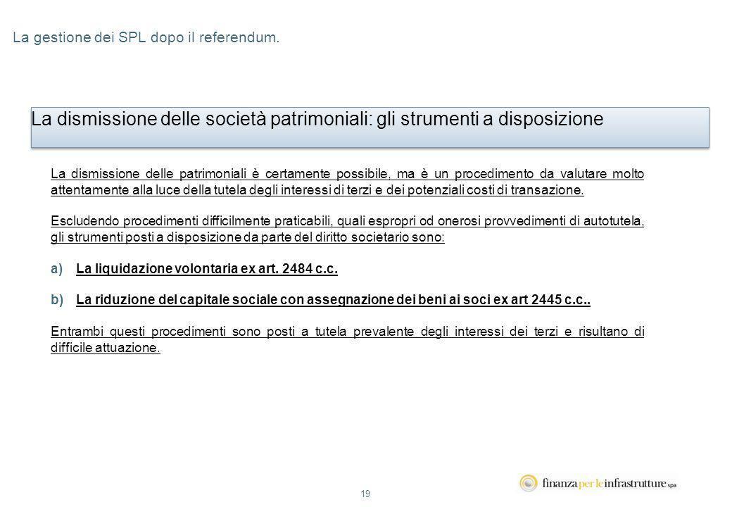 19 La gestione dei SPL dopo il referendum.