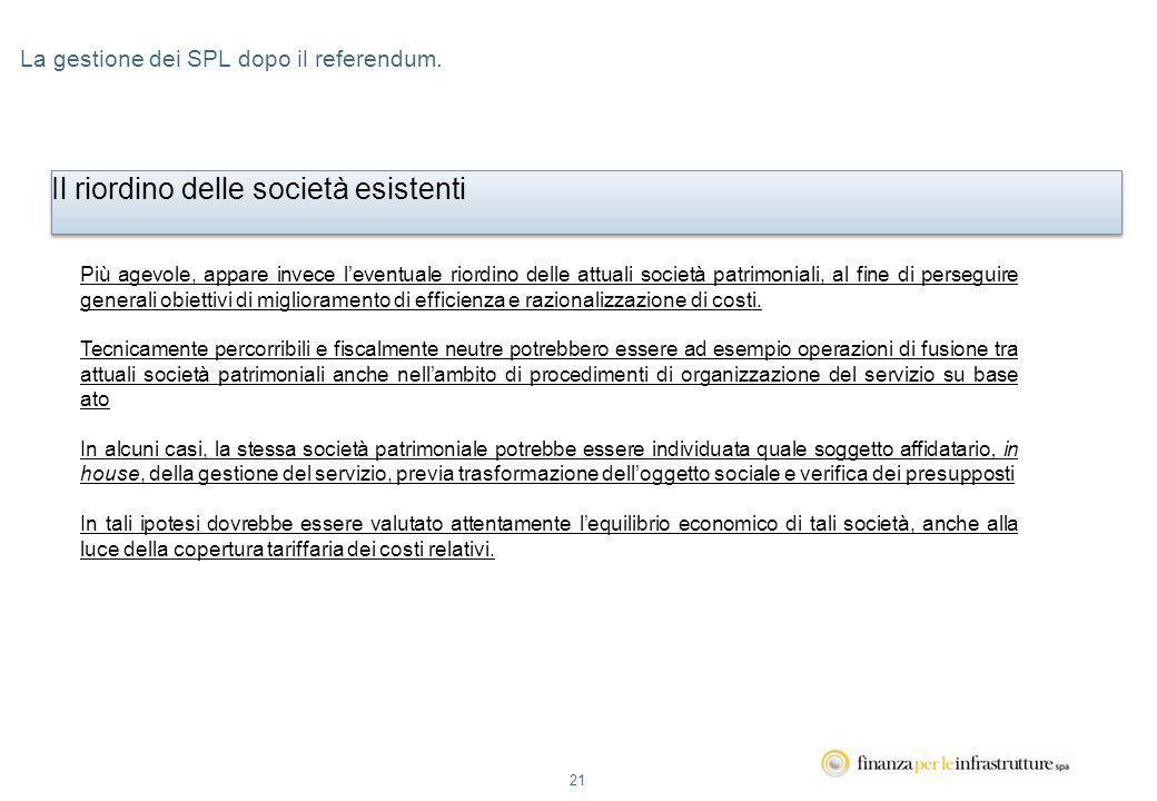 21 La gestione dei SPL dopo il referendum.