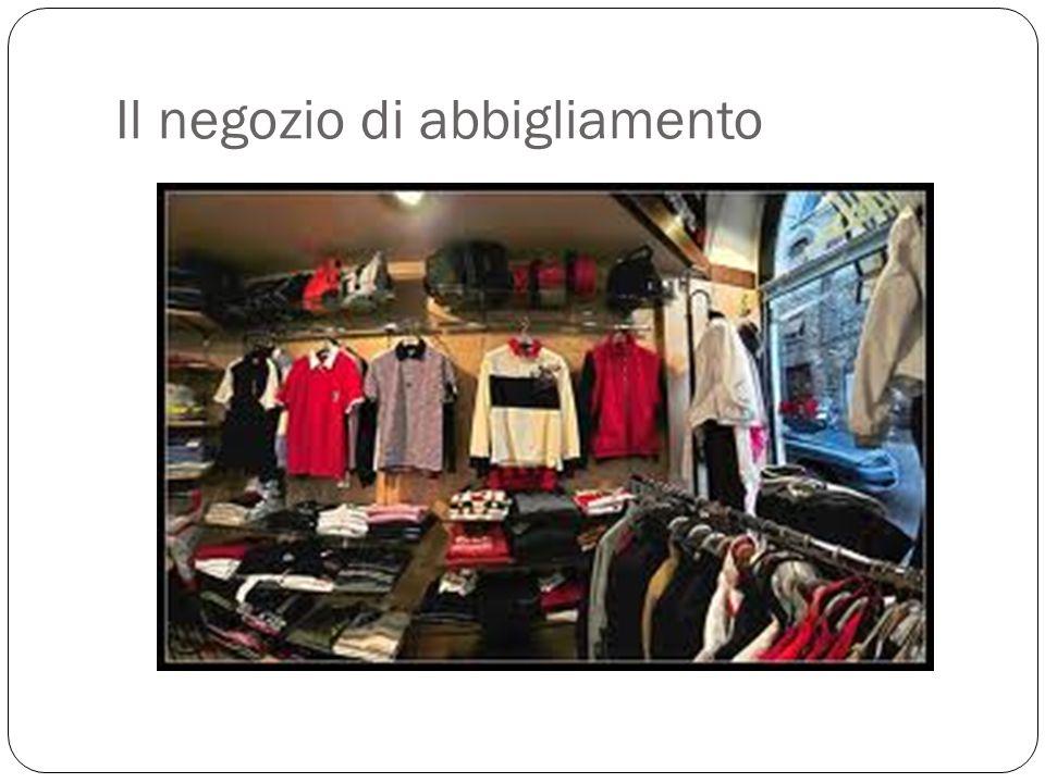 Il negozio di abbigliamento