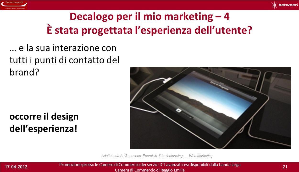 Promozione presso le Camere di Commercio dei servizi ICT avanzati resi disponibili dalla banda larga Camera di Commercio di Reggio Emilia 17-04-201221