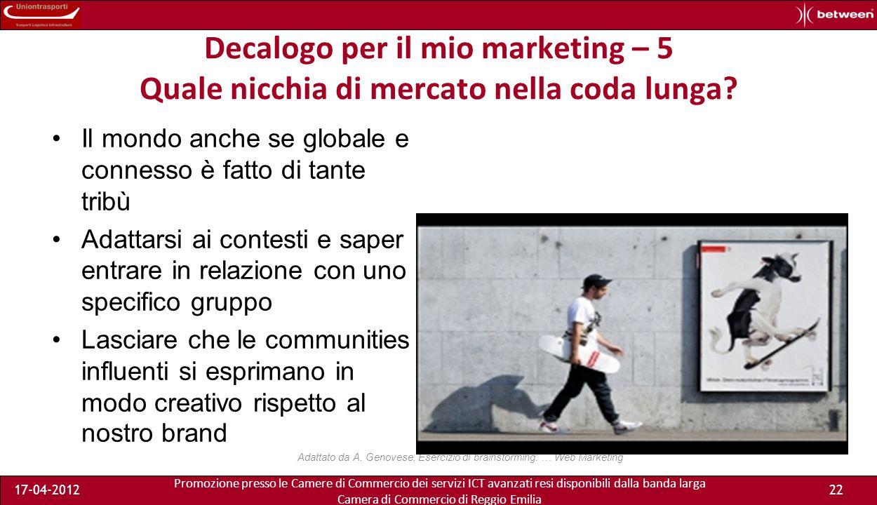 Promozione presso le Camere di Commercio dei servizi ICT avanzati resi disponibili dalla banda larga Camera di Commercio di Reggio Emilia 17-04-201222