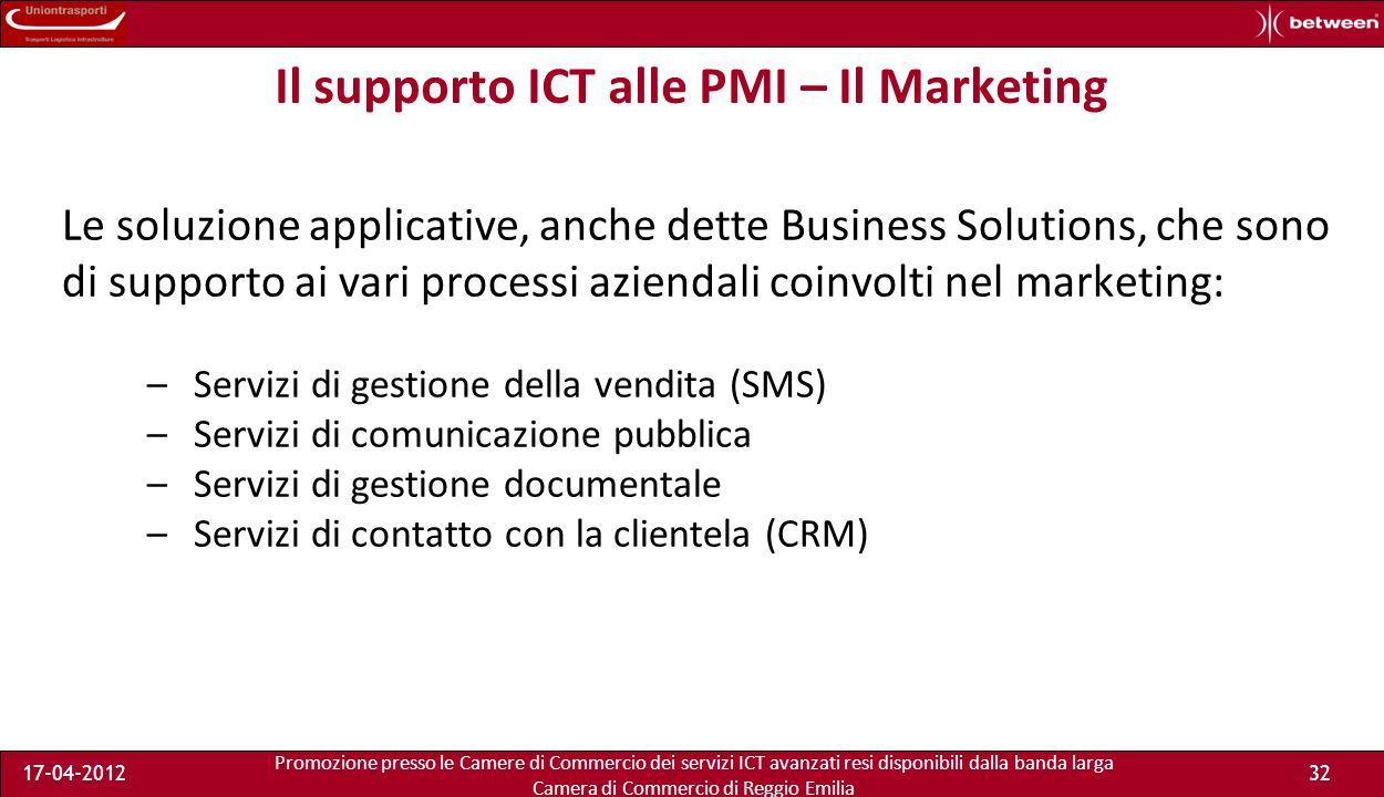 Promozione presso le Camere di Commercio dei servizi ICT avanzati resi disponibili dalla banda larga Camera di Commercio di Reggio Emilia 17-04-201232