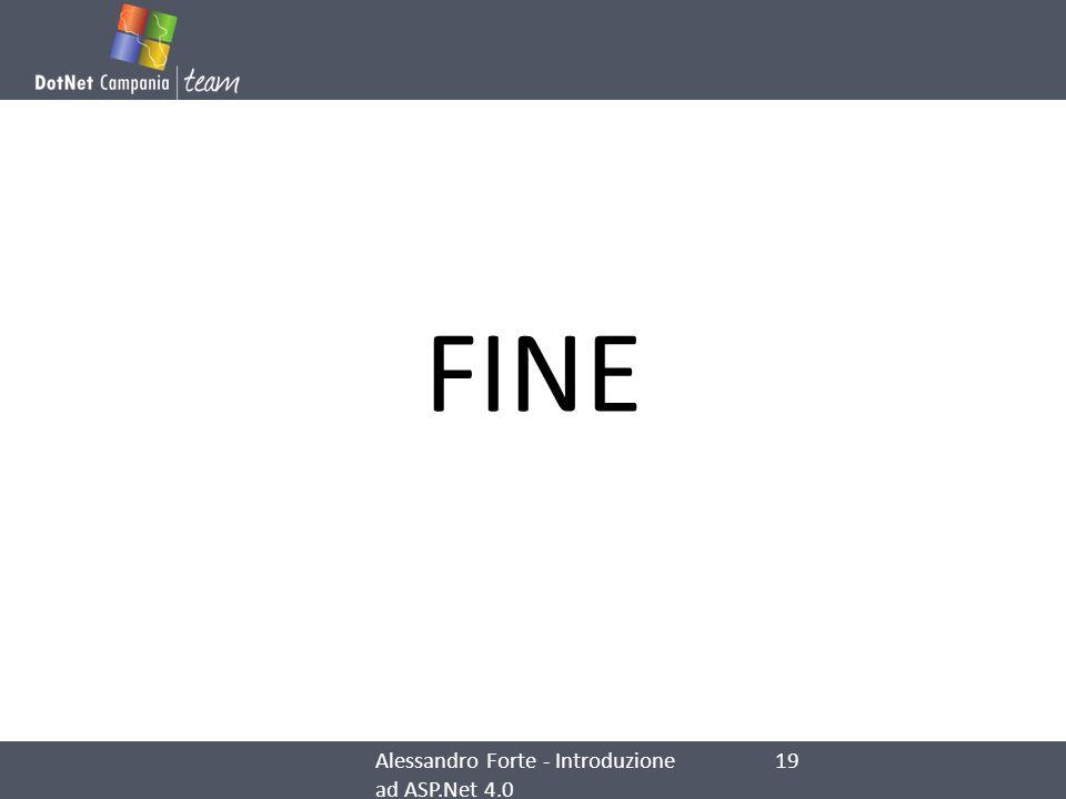 FINE Alessandro Forte - Introduzione ad ASP.Net 4.0 19