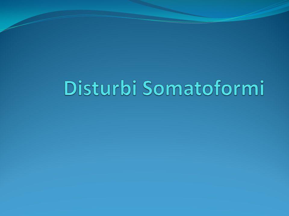 LIsteria oggi Isteria Disturbi dissociativi Disturbi somatoformi (dist.