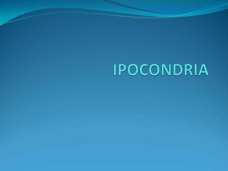 Ipocondria A.