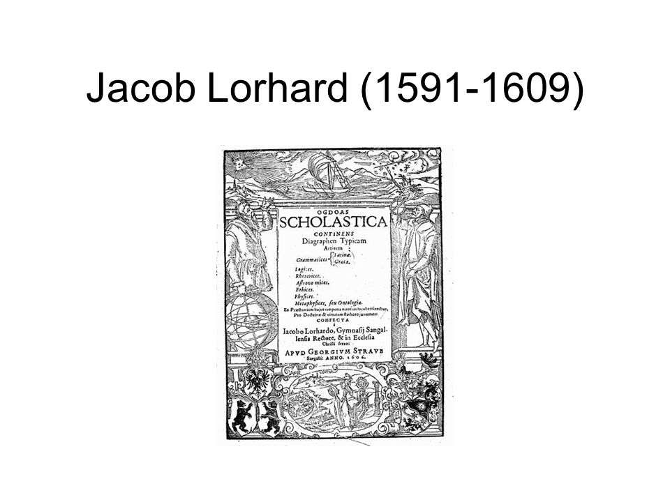 Jacob Lorhard (1591-1609)