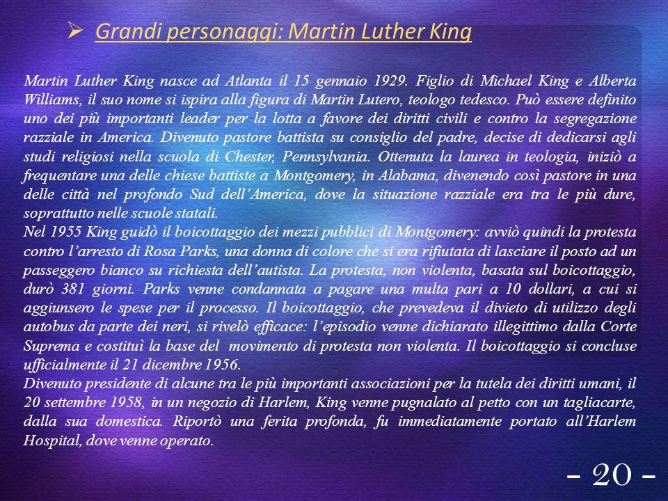 Grandi personaggi: Martin Luther King - 20 - Martin Luther King nasce ad Atlanta il 15 gennaio 1929. Figlio di Michael King e Alberta Williams, il suo