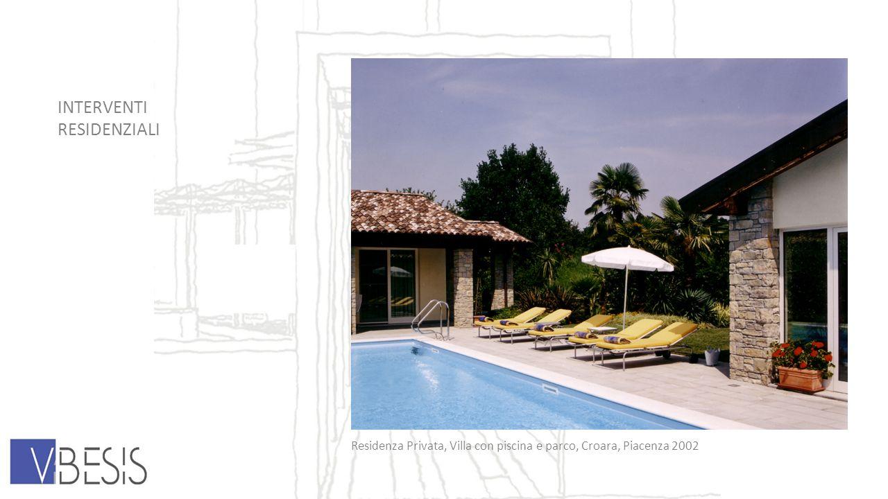 INTERVENTI RESIDENZIALI Residenza Privata, Villa con piscina e parco, Croara, Piacenza 2002