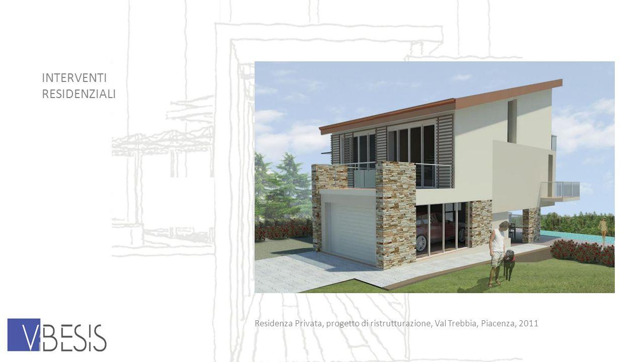 INTERVENTI RESIDENZIALI Residenza Privata, progetto di ristrutturazione, Val Trebbia, Piacenza, 2011