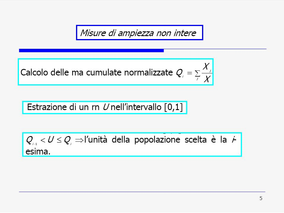 26 ESERCIZIO 6 Si consideri una popolazione di N=4 catene di supermercati di una città italiana; ognuna di esse è presente nella città con tre negozi.