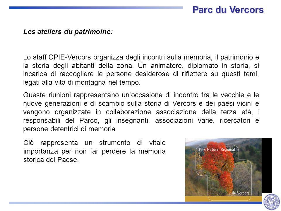 Les ateliers du patrimoine: Lo staff CPIE-Vercors organizza degli incontri sulla memoria, il patrimonio e la storia degli abitanti della zona.