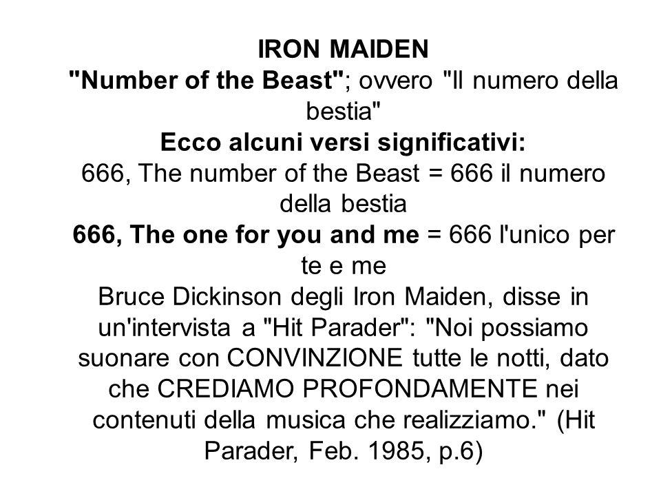 METALLICA Il serpente si arrotola in modo da formare il solito 666 .