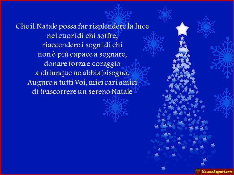 A Natale puoi Puoi portare un sorriso tra la gente a chi non dorme dentro a un letto e vive senza il tetto a chi la pace fa sperare tra le bombe da ev