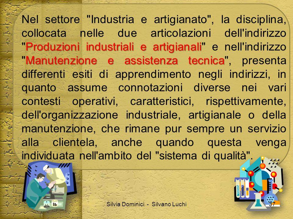 Produzioni industriali e artigianali Manutenzione e assistenza tecnica Nel settore