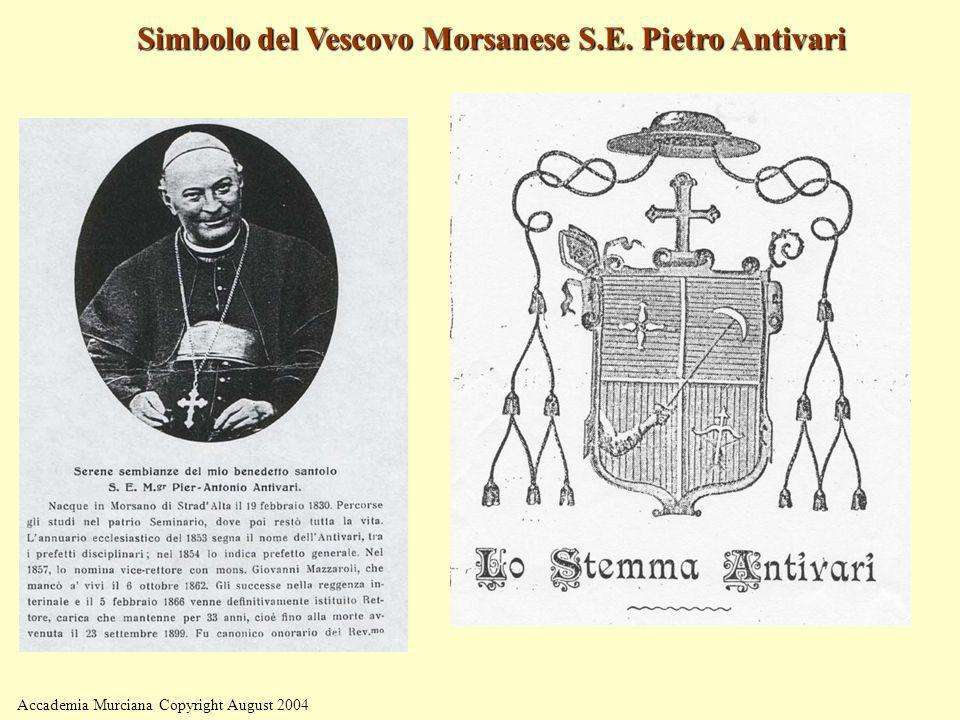 Accademia Murciana Copyright August 2004 Simbolo del Vescovo Morsanese S.E. Pietro Antivari