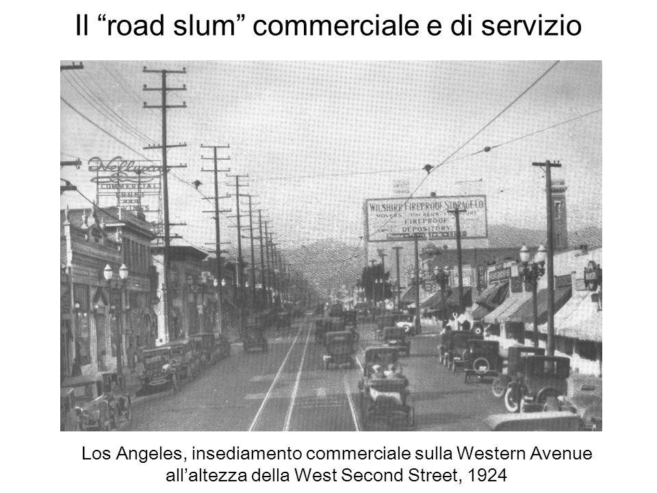 Il road slum commerciale e di servizio Los Angeles, insediamento commerciale sulla Western Avenue allaltezza della West Second Street, 1924