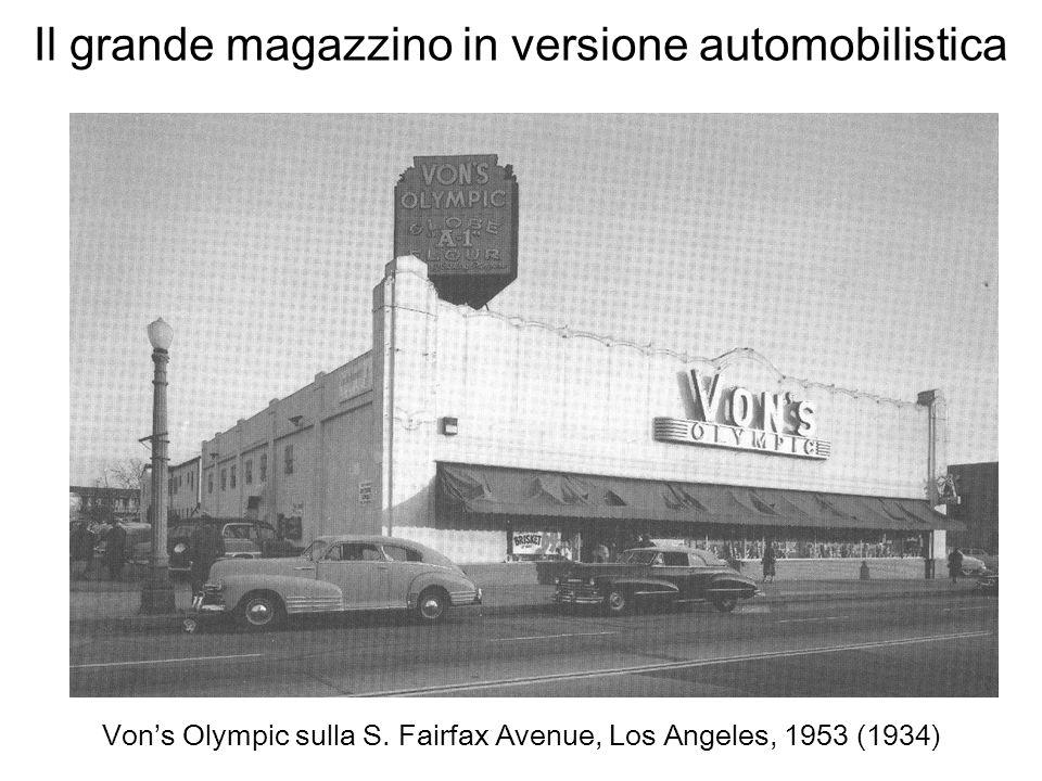 Il grande magazzino in versione automobilistica Vons Olympic sulla S. Fairfax Avenue, Los Angeles, 1953 (1934)