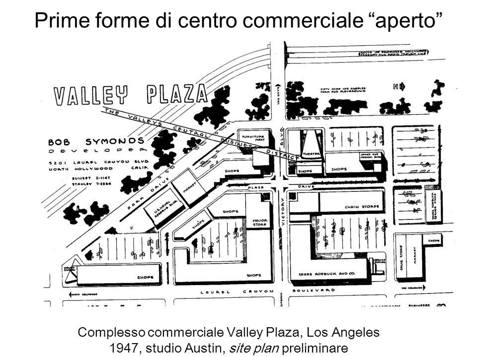 Prime forme di centro commerciale aperto Complesso commerciale Valley Plaza, Los Angeles 1947, studio Austin, site plan preliminare