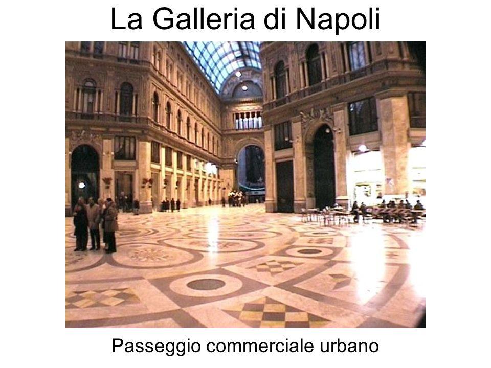 La Galleria di Napoli Passeggio commerciale urbano