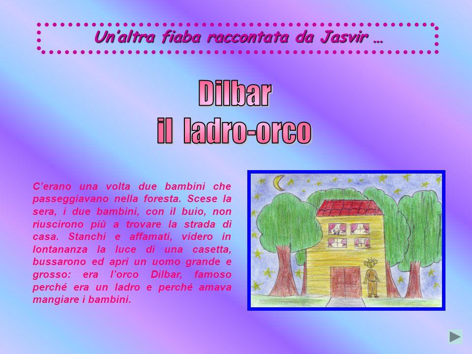 Le storie preferite da Jasvir erano quelle di due personaggi, Akbar (il re) e Birbal (il suo consigliere saggio): racconti con un insegnamento, conosc