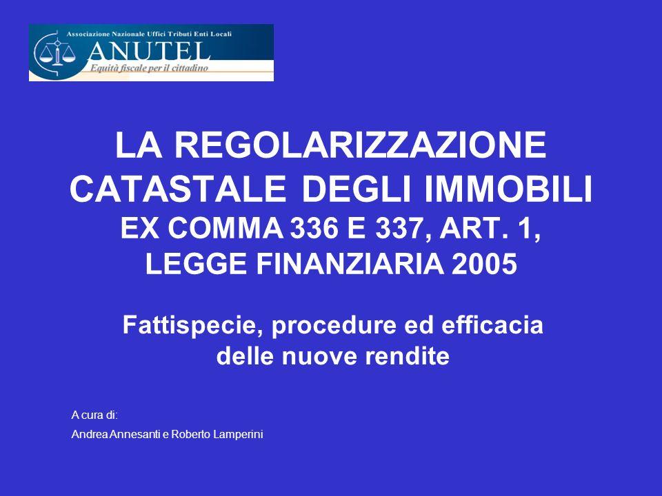 LA REGOLARIZZAZIONE CATASTALE DEGLI IMMOBILI EX COMMA 336 E 337, ART.