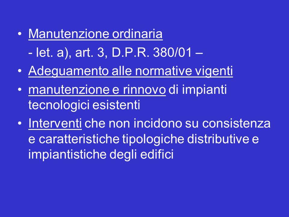 Manutenzione ordinaria - let. a), art. 3, D.P.R.