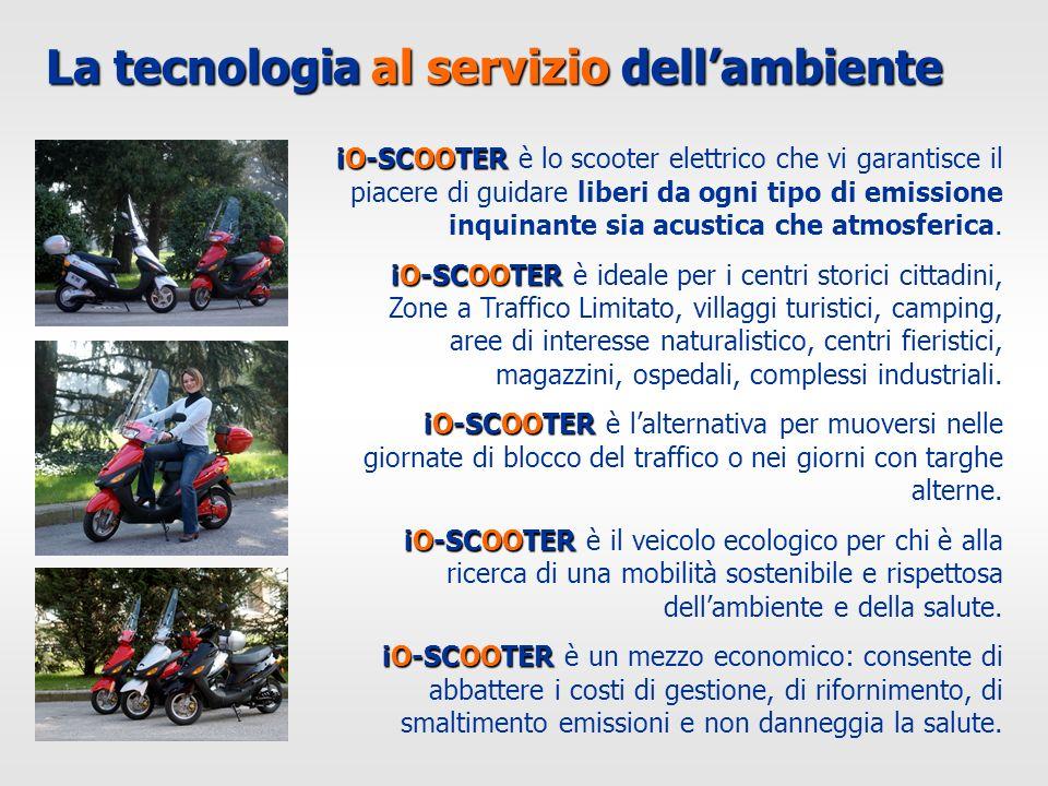 La tecnologia al servizio dellambiente iO-SCOOTER iO-SCOOTER è lo scooter elettrico che vi garantisce il piacere di guidare liberi da ogni tipo di emi