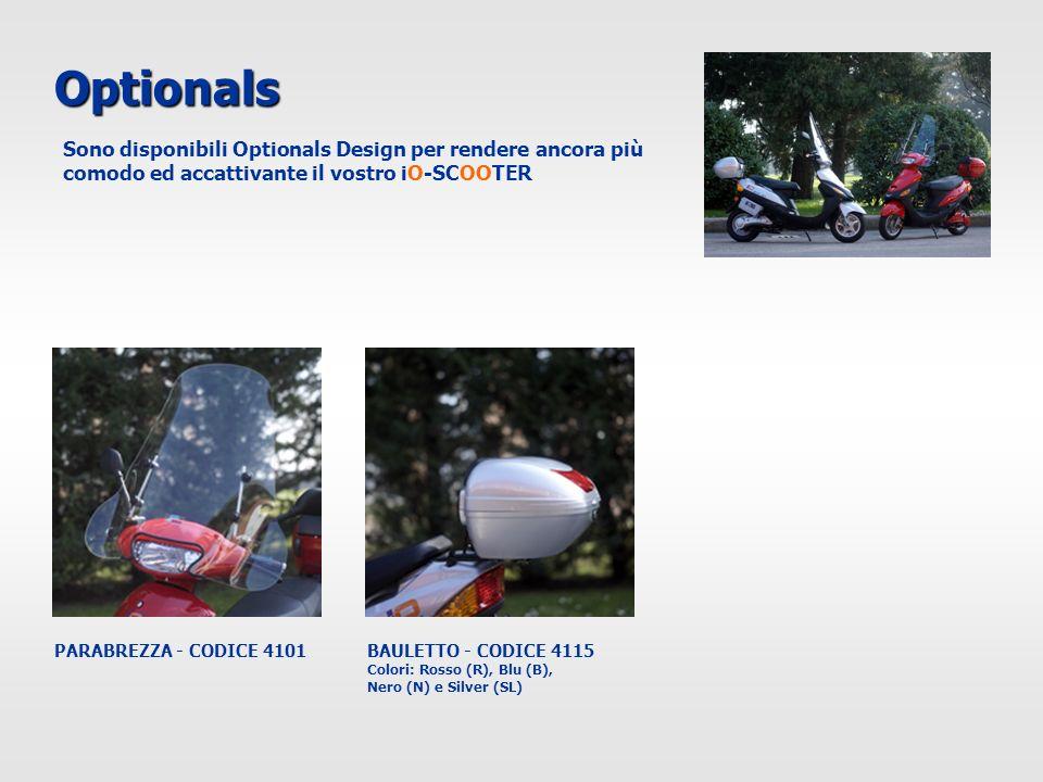 Optionals PARABREZZA - CODICE 4101BAULETTO - CODICE 4115 Colori: Rosso (R), Blu (B), Nero (N) e Silver (SL) Sono disponibili Optionals Design per rend