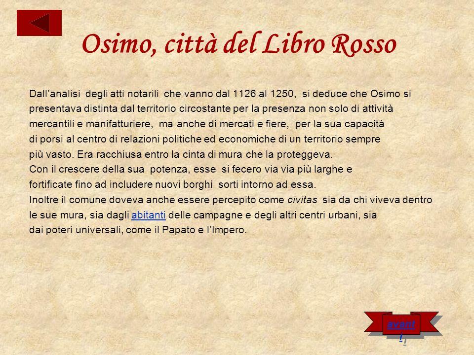 Lespansione territoriale del Comune Osimo si espandeva sempre più nel territorio circostante.
