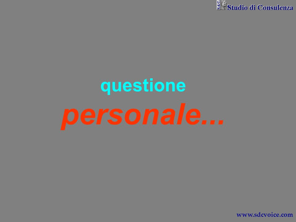 questione personale... www.sdcvoice.com