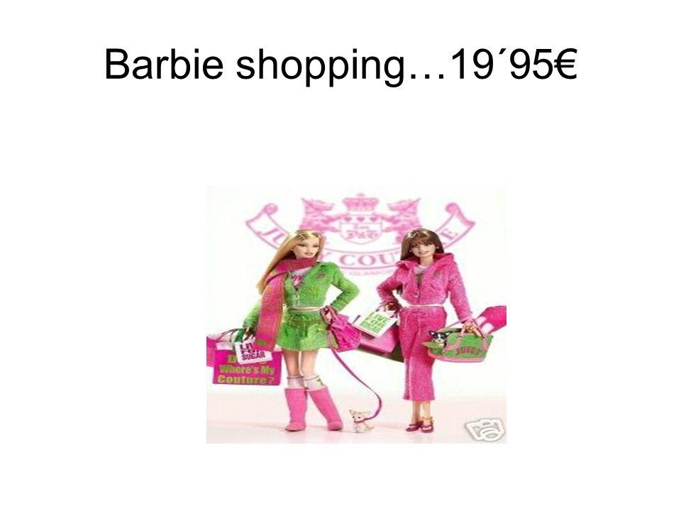 Barbie shopping…19´95