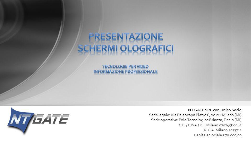 NT GATE SRL con Unico Socio Sede legale: Via Paleocapa Pietro 6, 20121 Milano (MI) Sede operativa: Polo Tecnologico Brianza, Desio (MI) C.F. / P.IVA /