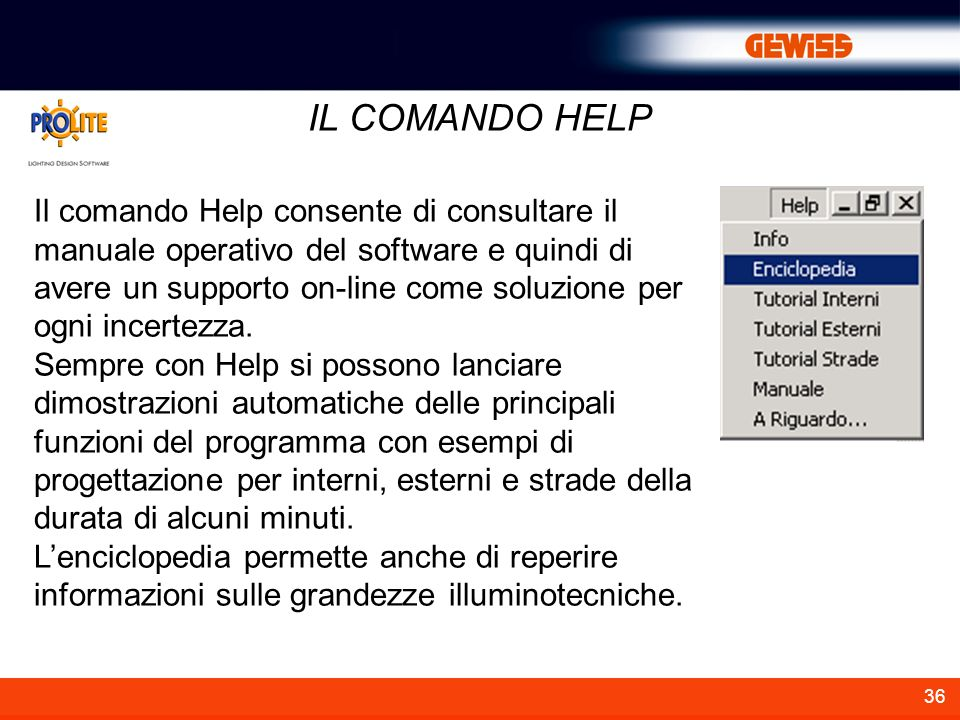 36 IL COMANDO HELP Il comando Help consente di consultare il manuale operativo del software e quindi di avere un supporto on-line come soluzione per o
