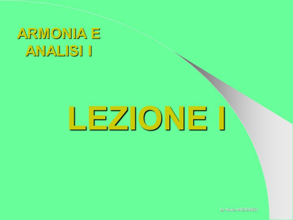 LEZIONE I ARMONIA E ANALISI I by Mario MUSUMECI