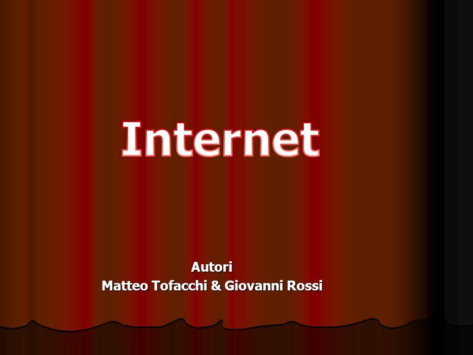 Autori Matteo Tofacchi & Giovanni Rossi