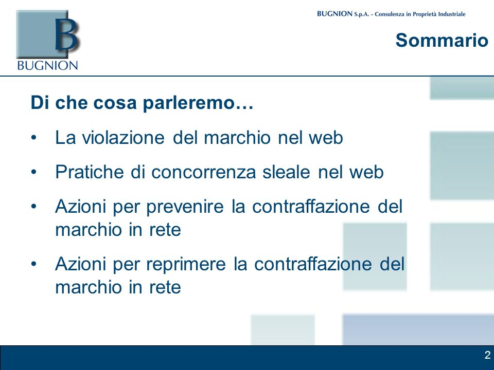 2 Sommario Di che cosa parleremo… La violazione del marchio nel web Pratiche di concorrenza sleale nel web Azioni per prevenire la contraffazione del marchio in rete Azioni per reprimere la contraffazione del marchio in rete