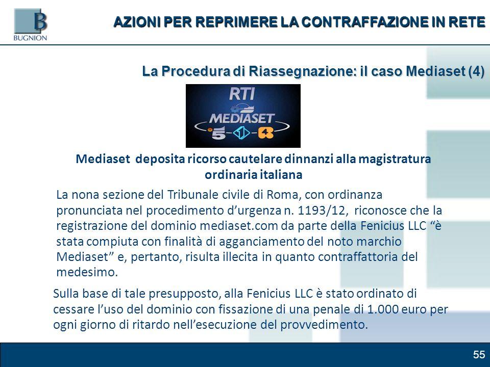 55 Mediaset deposita ricorso cautelare dinnanzi alla magistratura ordinaria italiana La nona sezione del Tribunale civile di Roma, con ordinanza pronunciata nel procedimento durgenza n.