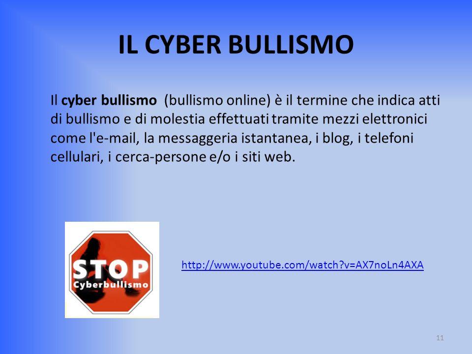 IL CYBER BULLISMO Il cyber bullismo (bullismo online) è il termine che indica atti di bullismo e di molestia effettuati tramite mezzi elettronici come